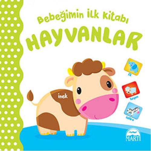 Bebeğimin İlk Kitabı - Hayvanlar - Gamze Tuncel Demir