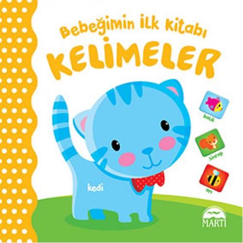Bebeğimin İlk Kitabı - Kelimeler - Gamze Tuncel Demir