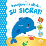 Bebeğimin İlk Kitabı - Su Sıçrat!