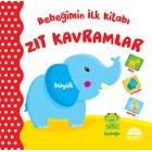 Bebeğimin İlk Kitabı - Zıt Kavramlar