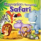 Hayvanları Tanıyalım - Safari - Gamze Tuncel Demir