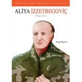 Aliya İzzetbegoviç - Bilge Kral