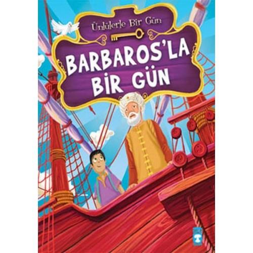 Barbaros'la Bir Gün - Mustafa Orakçı