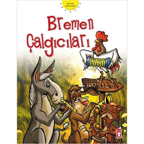 Bremen Çalgıcıları - Grimm Kardeşler