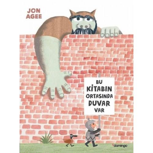 Bu Kitabın Ortasında Duvar Var - Jon Agee