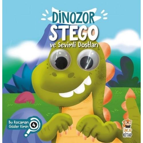 Dinozor Stego ve Sevimli Dostları - Bu Kocaman Gözler Kimin? 4 - Asiye Aslı Aslaner