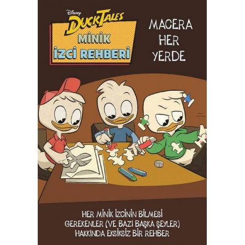 Duck Tales Minik İzci Rehberi - Macera Her Yerde - Kolektif
