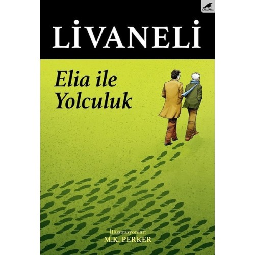 Elia ile Yolculuk - Zülfü Livaneli