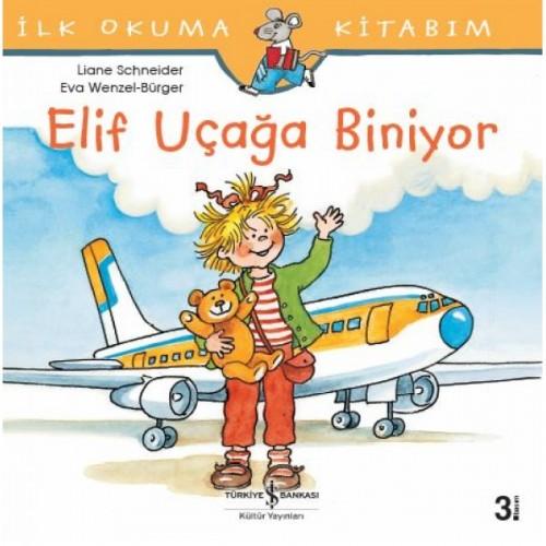 Elif Uçağa Biniyor - Liane Schneider