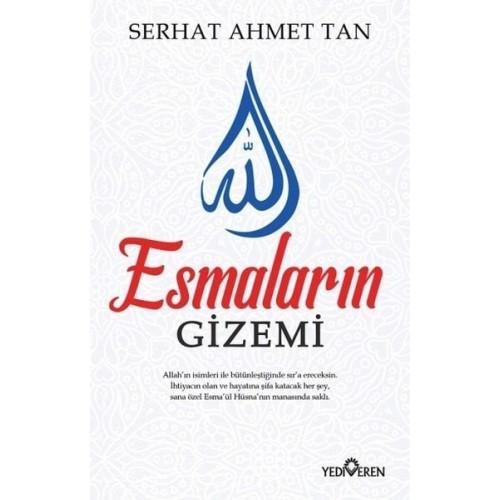 Esmaların Gizemi - Serhat Ahmet Tan