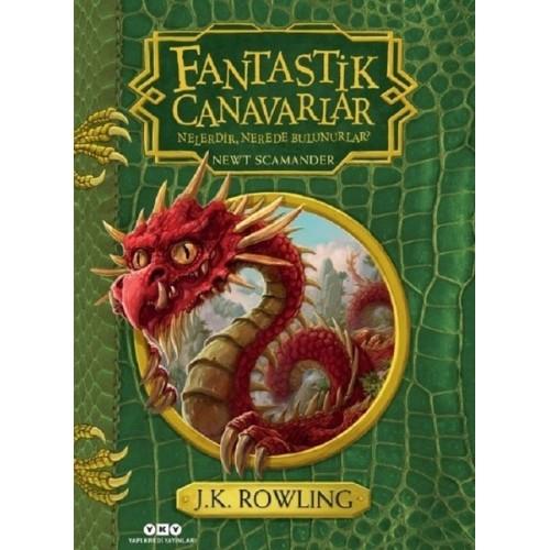 Fantastik Canavarlar Nelerdir, Nerede Bulunurlar? - J. K. Rowling