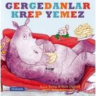 Gergedanlar Krep Yemez - Anna Kemp, Sara Ogilvie