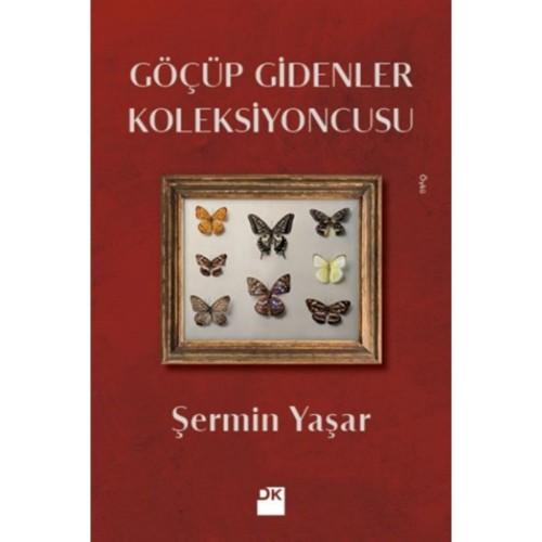 Göçüp Gidenler Koleksiyoncusu - Şermin Yaşar