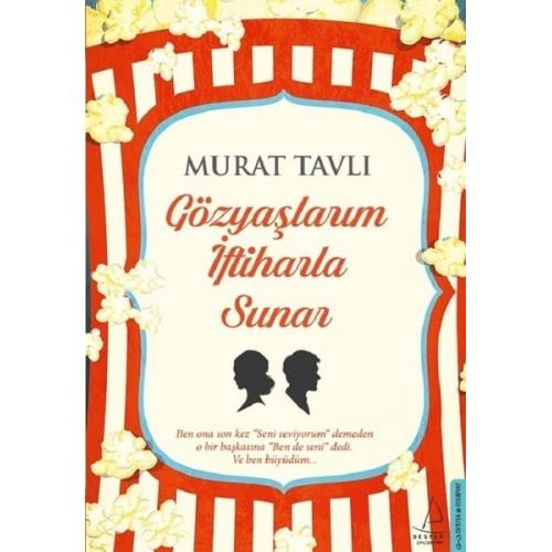 Gözyaşlarım İftiharla Sunar - Murat Tavlı