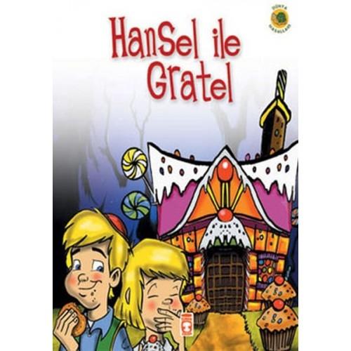 Hansel ile Gratel - Grimm Kardeşler