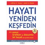 Hayatı Yeniden Keşfedin - Jeffrey E. Young, Janet S. Klosko