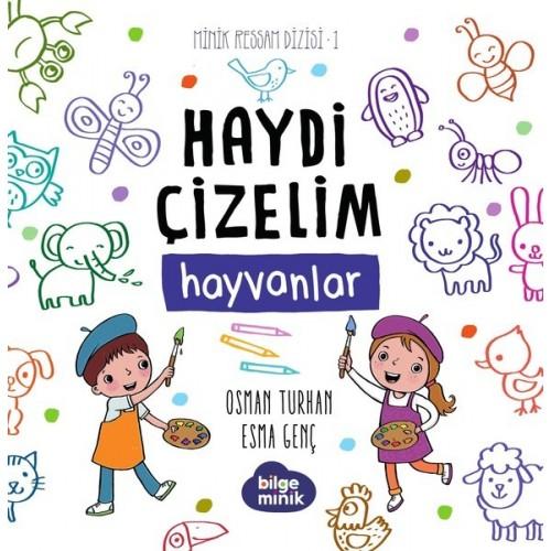 Haydi Çizelim - Hayvanlar - Osman Turhan, Esma Genç