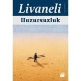 Huzursuzluk - Zülfü Livaneli