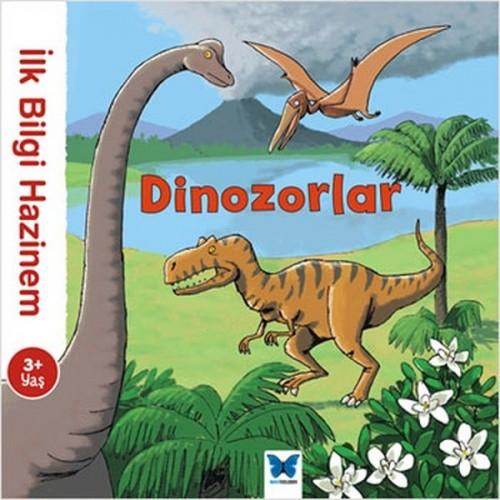 İlk Bilgi Hazinem - Dinozorlar - Stephanie Ledu