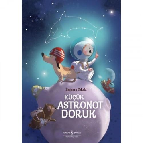 Küçük Astronot Doruk - Barbara Scholz
