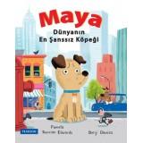 Maya: Dünyanın En Şanssız Köpeği - Pamela Duncan Edwars, Benji Davies