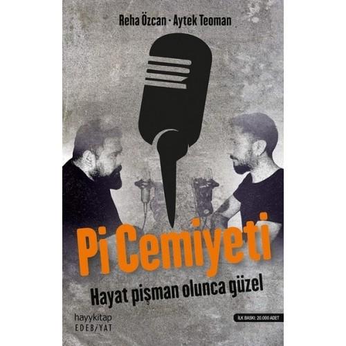 Pi Cemiyeti - Reha Özcan, Aytek Teoman
