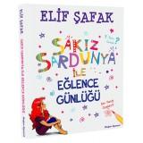 Sakız Sardunya ile Eğlence Günlüğü - Elif Şafak