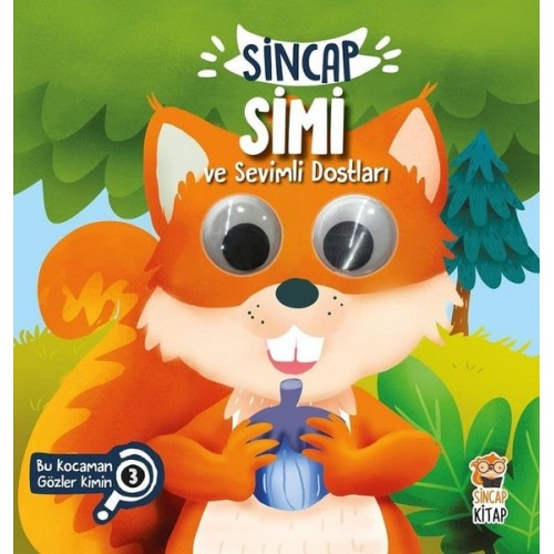 Sincap Simi ve Sevimli Dostları - Bu Kocaman Gözler Kimin? 3 - Asiye Aslı Aslaner