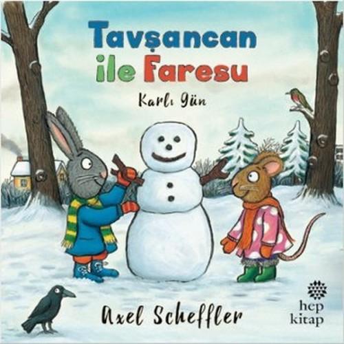 Tavşancan ile Faresu - Karlı Gün - Axel Scheffler