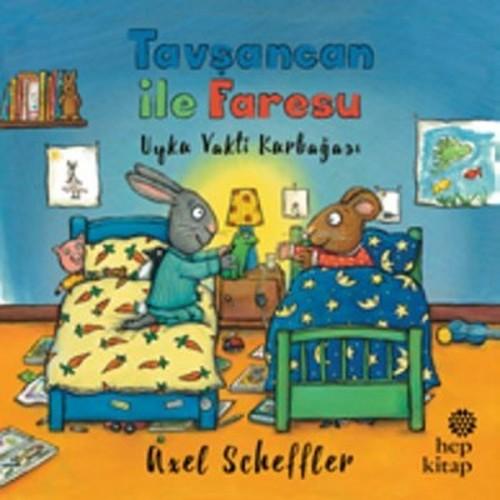 Tavşancan ile Faresu - Uyku Vakti Kurbağası - Axel Scheffler