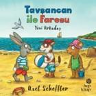 Tavşancan ile Faresu - Yeni Arkadaş - Axel Scheffler