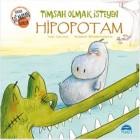 Timsah Olmak İsteyen Hipopotam - Jean Leroy