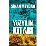 Yüzyılın Kitabı-Yüzyılın Lideri - Sinan Meydan