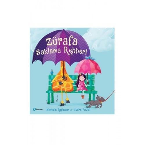 Zürafa Saklama Rehberi - Michelle Robinson