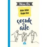Ailelere Rehber Kitaplar Dizisi: Çocuk ve Aile - İlkim Öz