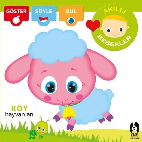 Akıllı Bebekler - Köy Hayvanları - Kolektif
