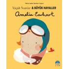 Amelia Earhart - Küçük İnsanlar ve Büyük Hayaller - Maria Isabel Sanchez Vegara