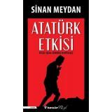 Atatürk Etkisi - Sinan Meydan