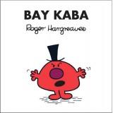 Bay Kaba - Roger Hargreaves