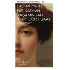 Bir Kadının Yaşamından Yirmi Dört Saat - Stefan Zweig