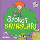 Brokoli Savaşları-Hayat Ünite Hikayeleri-Pijama Kulübü Çocukları - Ayça Atçı