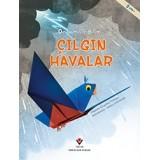 Çılgın Havalar - Origamiyle Bilim - Thomas Kingsley Troupe