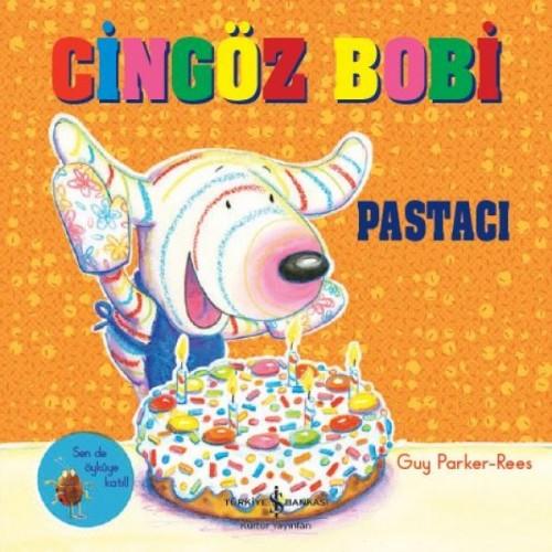 Cingöz Bobi - Pastacı - Guy Parker-Rees