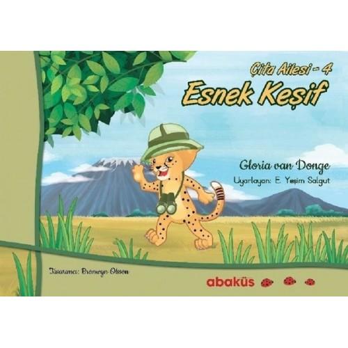 Çita Ailesi 4 - Esnek Keşif - Gloria Van Donge