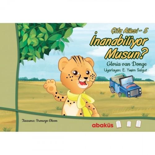 Çita Ailesi 5 - İnanabiliyor Musun? - Gloria Van Donge