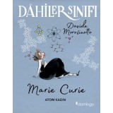 Dahiler Sınıfı: Marie Curie - Atom Kadın - Davide Morosinotto