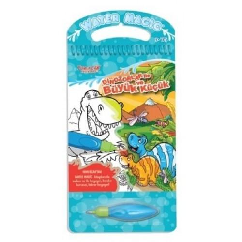 Water Magic Boyama Kitabı - Dinozorlar ile Büyük ve Küçük (3 Yaş+) - Kolektif