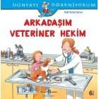 Dünyayı Öğreniyorum - Arkadaşım Veteriner Hekim - Ralf Butschkow