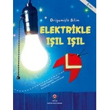 Elektrikle Işıl Işıl - Origamiyle Bilim - Thomas Kingsley Troupe