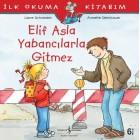 Elif Asla Yabancılarla Gitmez - Liane Schneider